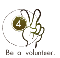 Be a volunteer.